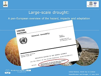 Draught - A pan-European view: 17 June 2016 is the World Day to Combat Desertification and Drought. EDC mark the day by publishing an online video about drought.