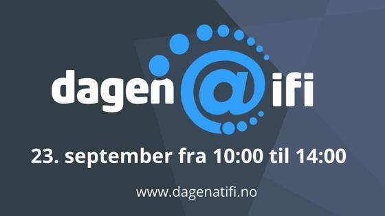 dagen@ifi 23. september kl 10-14 www.dagenatifi.no